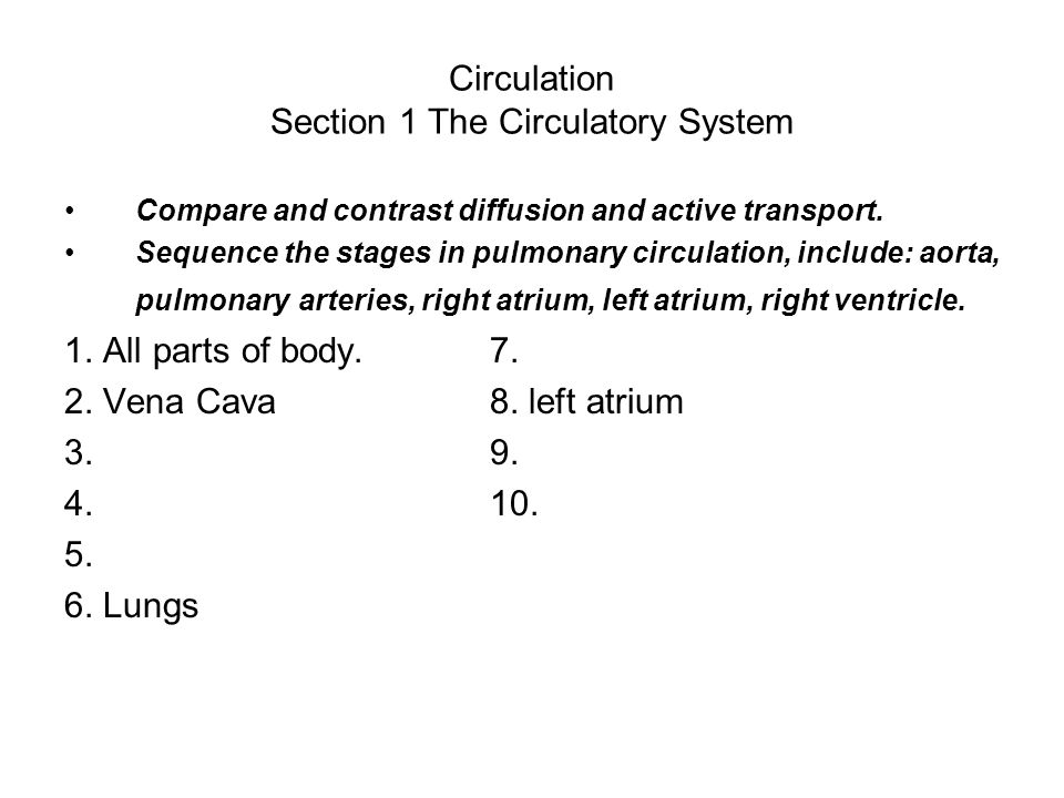 Circulation Section 1 The Circulatory System