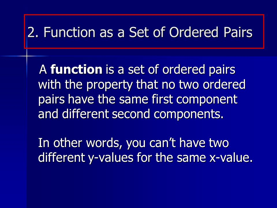2. Function as a Set of Ordered Pairs