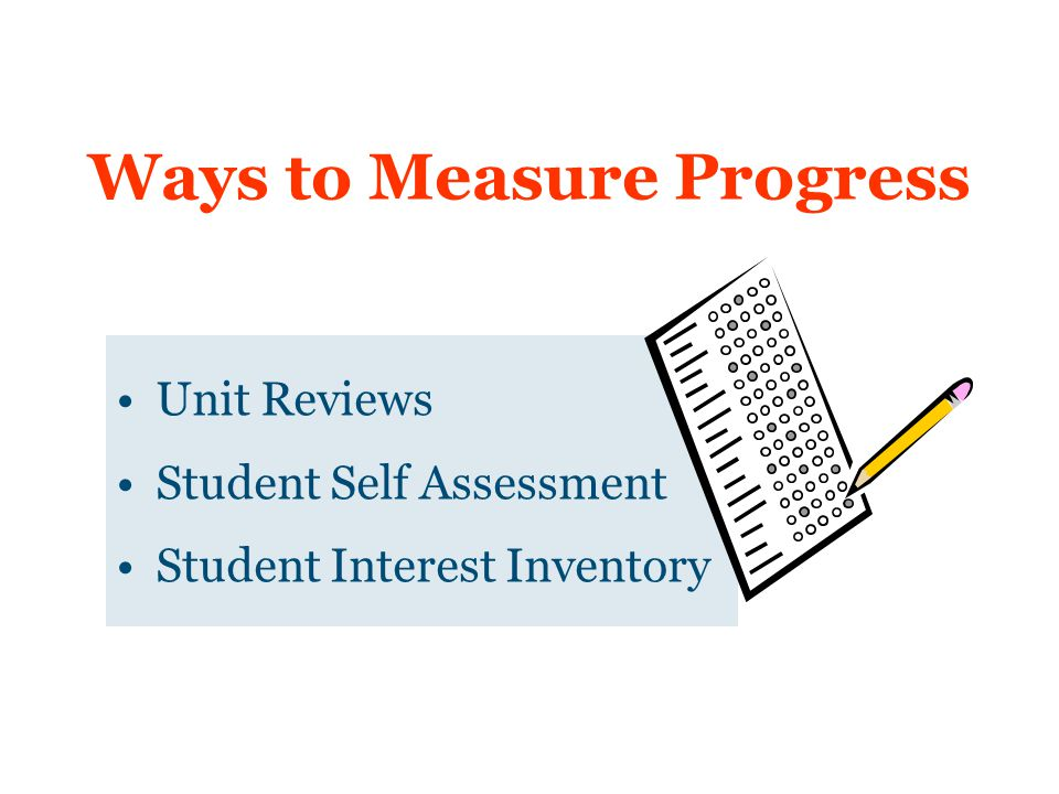 Ways to Measure Progress
