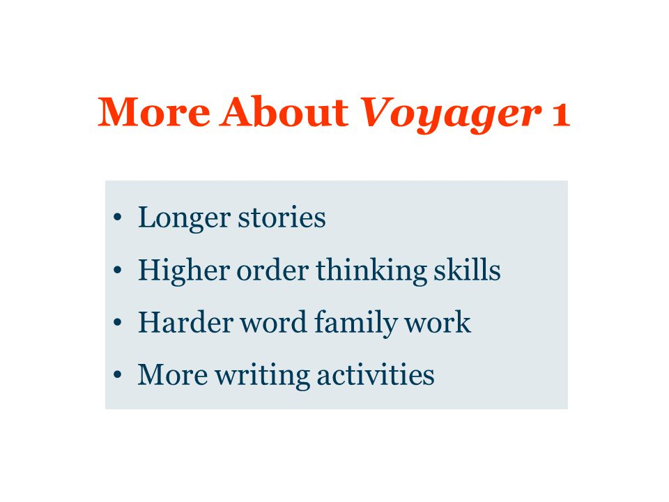 More About Voyager 1 Longer stories Higher order thinking skills