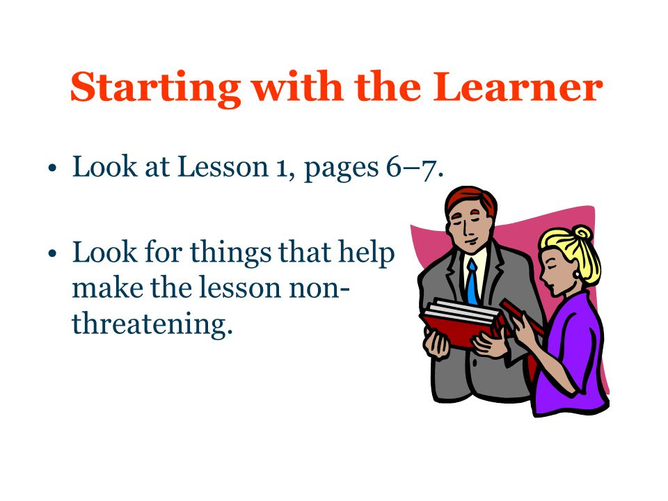 Starting with the Learner