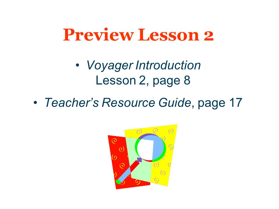 Preview Lesson 2 Voyager Introduction Lesson 2, page 8