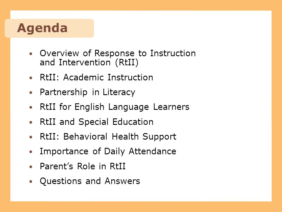 Agenda Overview of Response to Instruction and Intervention (RtII)