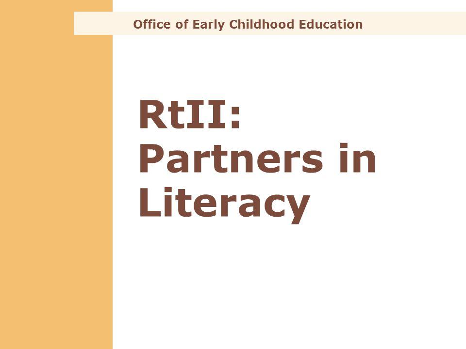 RtII: Partners in Literacy