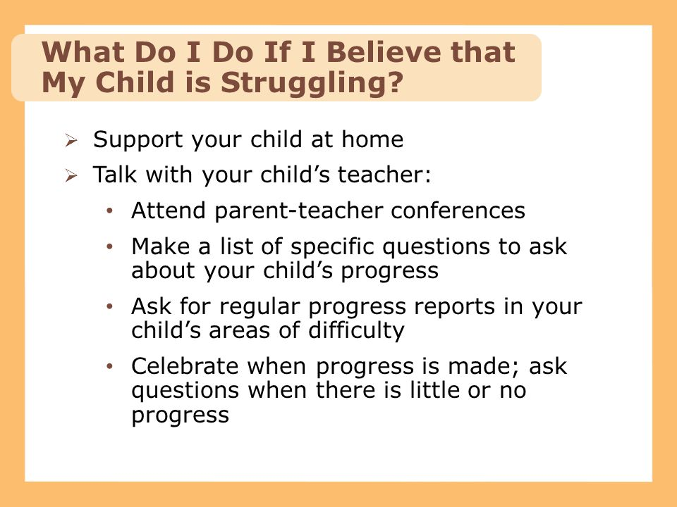 What Do I Do If I Believe that My Child is Struggling
