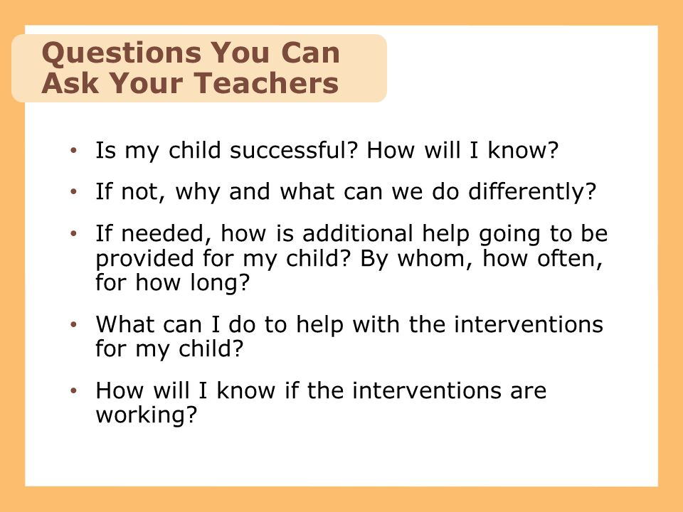 Questions You Can Ask Your Teachers