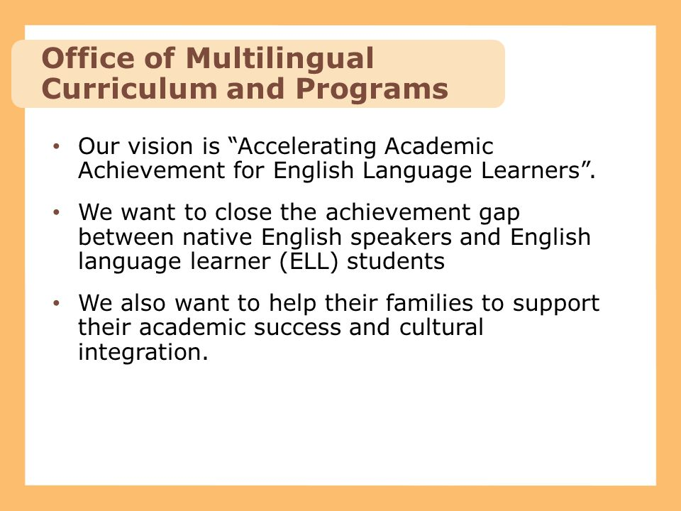 Office of Multilingual Curriculum and Programs