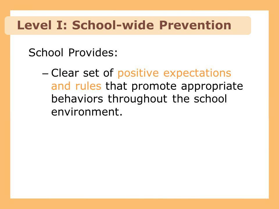 Level I: School-wide Prevention