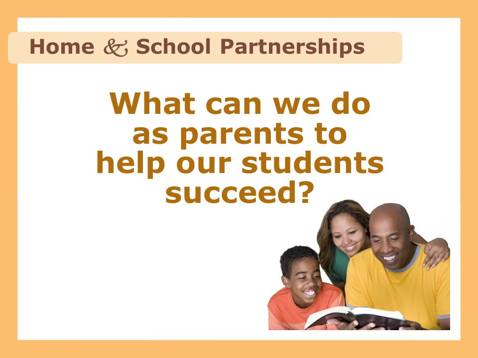 What can we do as parents to help our students succeed