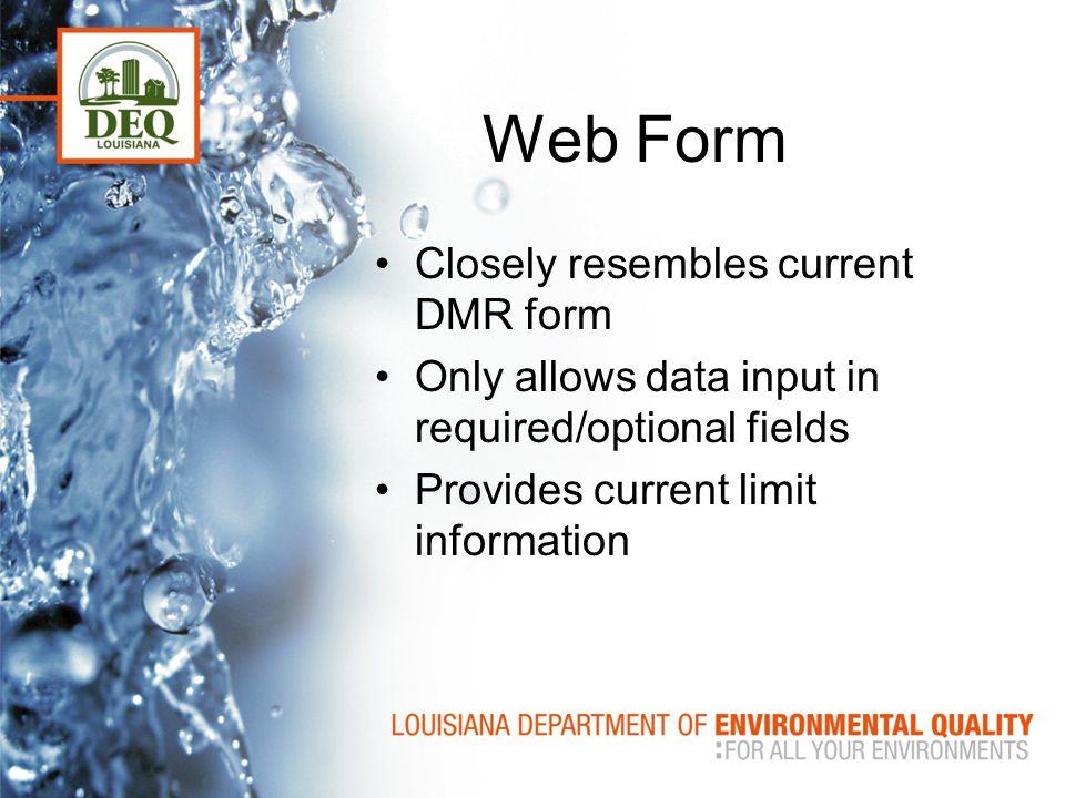 Web Form Closely resembles current DMR form