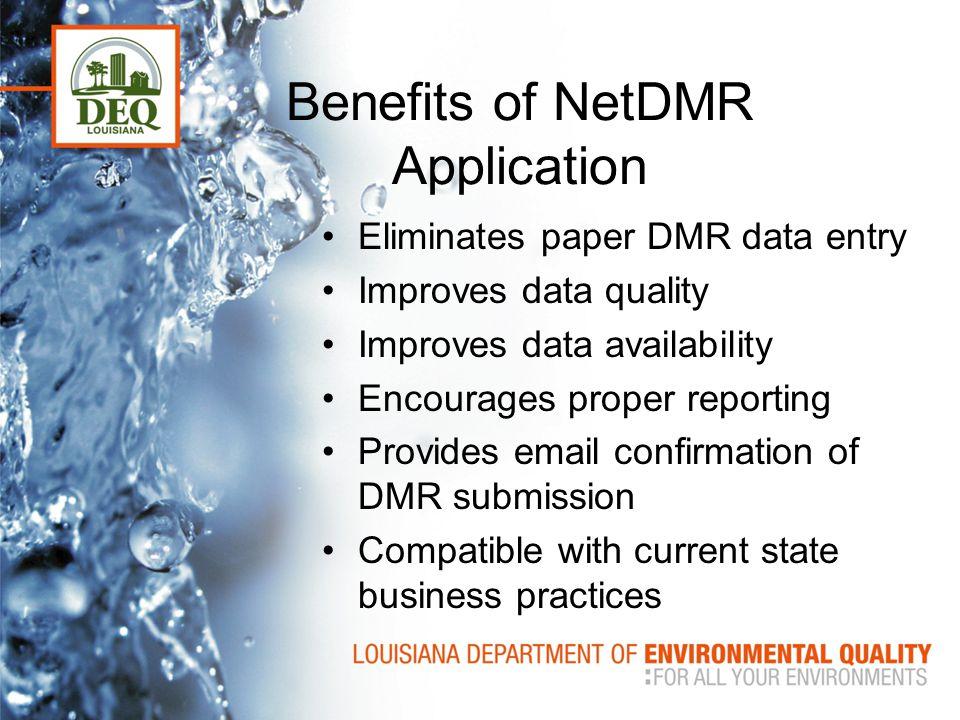 Benefits of NetDMR Application
