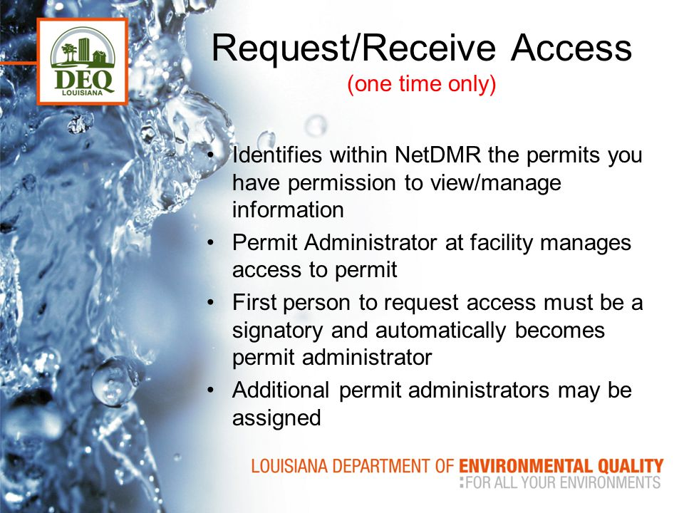 Request/Receive Access (one time only)