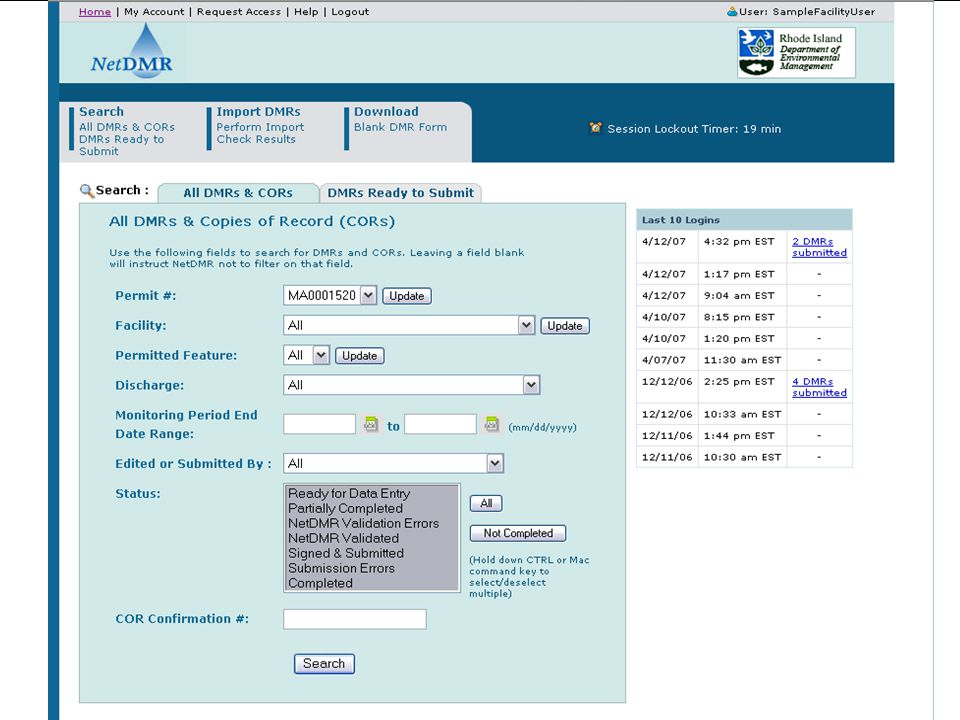 DMR Search Screen Note: List of last 10 logins to quickly access DMRs submitted recently.