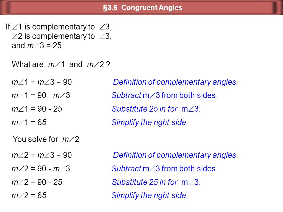 If 1 is complementary to 3, 2 is complementary to 3, and m3 = 25,