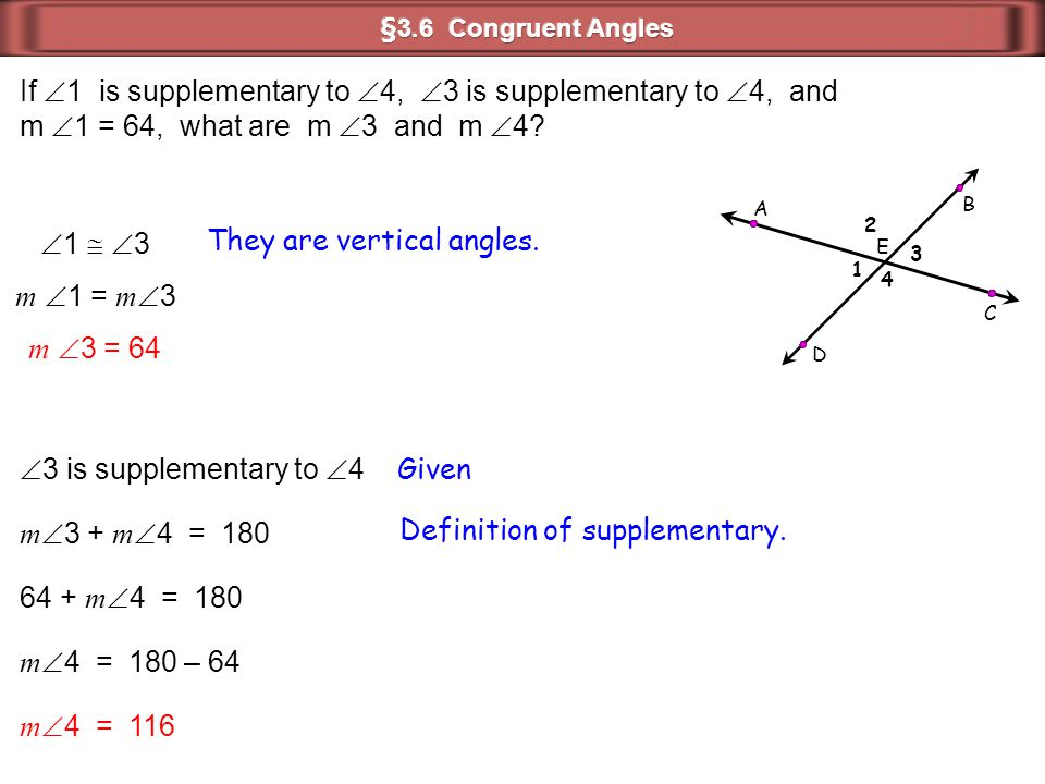 If 1 is supplementary to 4, 3 is supplementary to 4, and