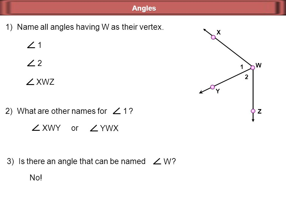 1) Name all angles having W as their vertex.