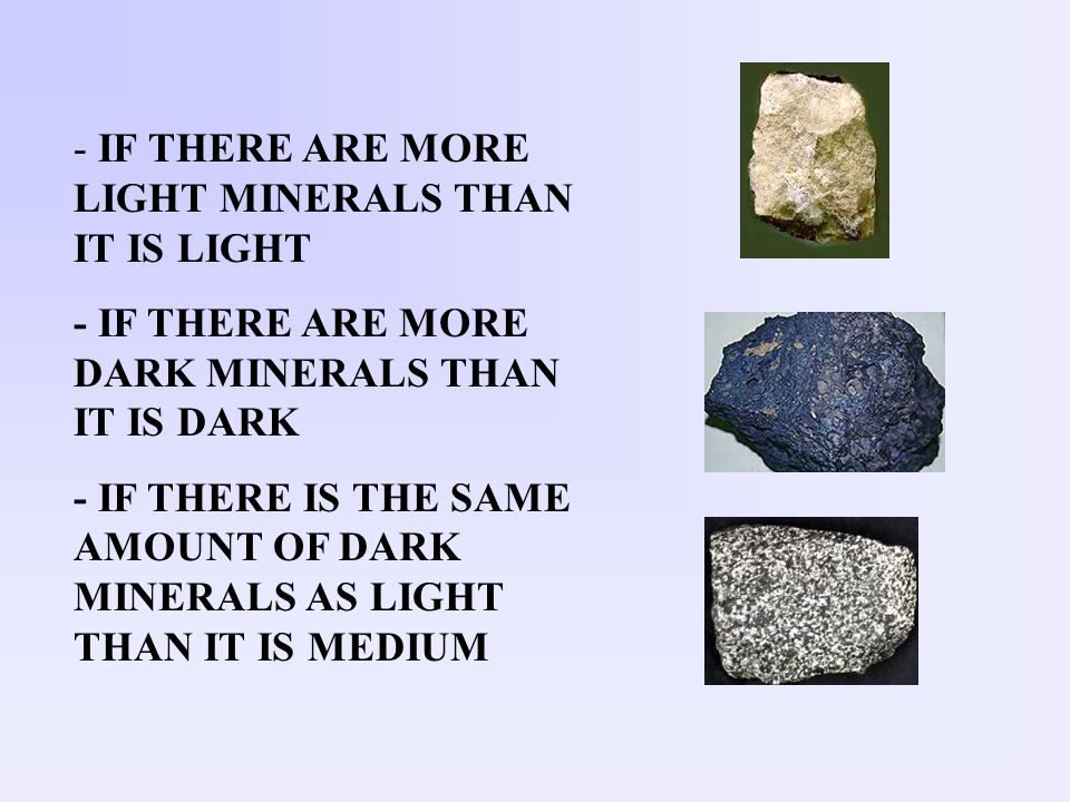 IF THERE ARE MORE LIGHT MINERALS THAN IT IS LIGHT