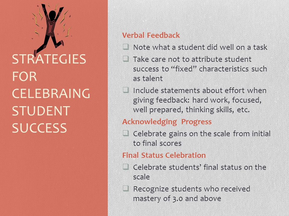 STRATEGIES FOR CELEBRAING STUDENT SUCCESS