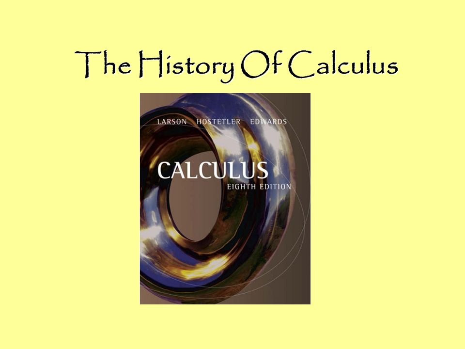 The History Of Calculus