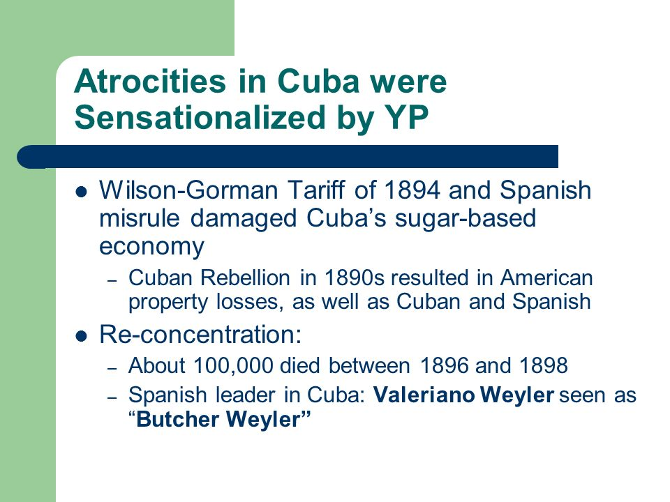 Atrocities in Cuba were Sensationalized by YP