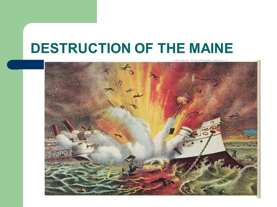 DESTRUCTION OF THE MAINE
