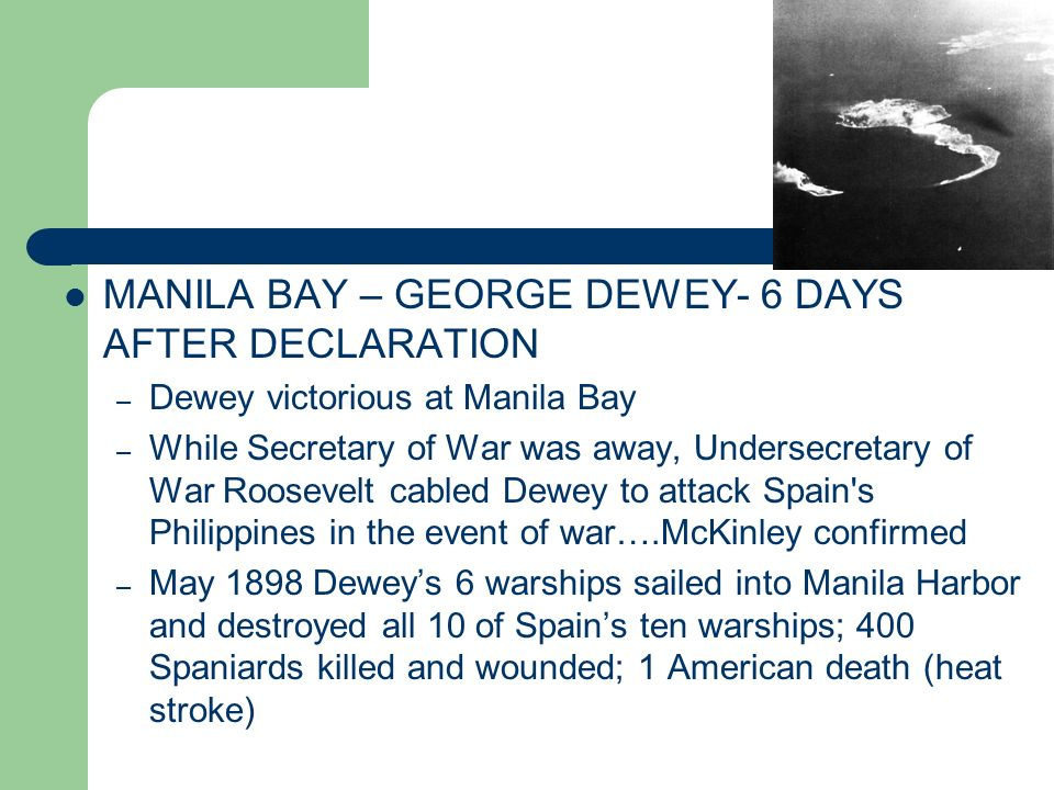 MANILA BAY – GEORGE DEWEY- 6 DAYS AFTER DECLARATION