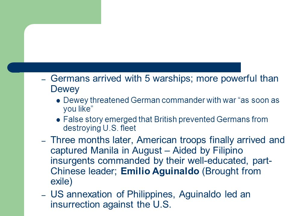 Germans arrived with 5 warships; more powerful than Dewey