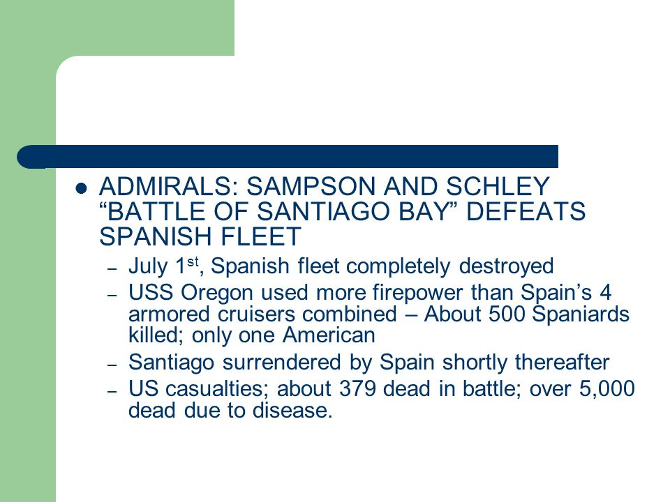 ADMIRALS: SAMPSON AND SCHLEY BATTLE OF SANTIAGO BAY DEFEATS SPANISH FLEET