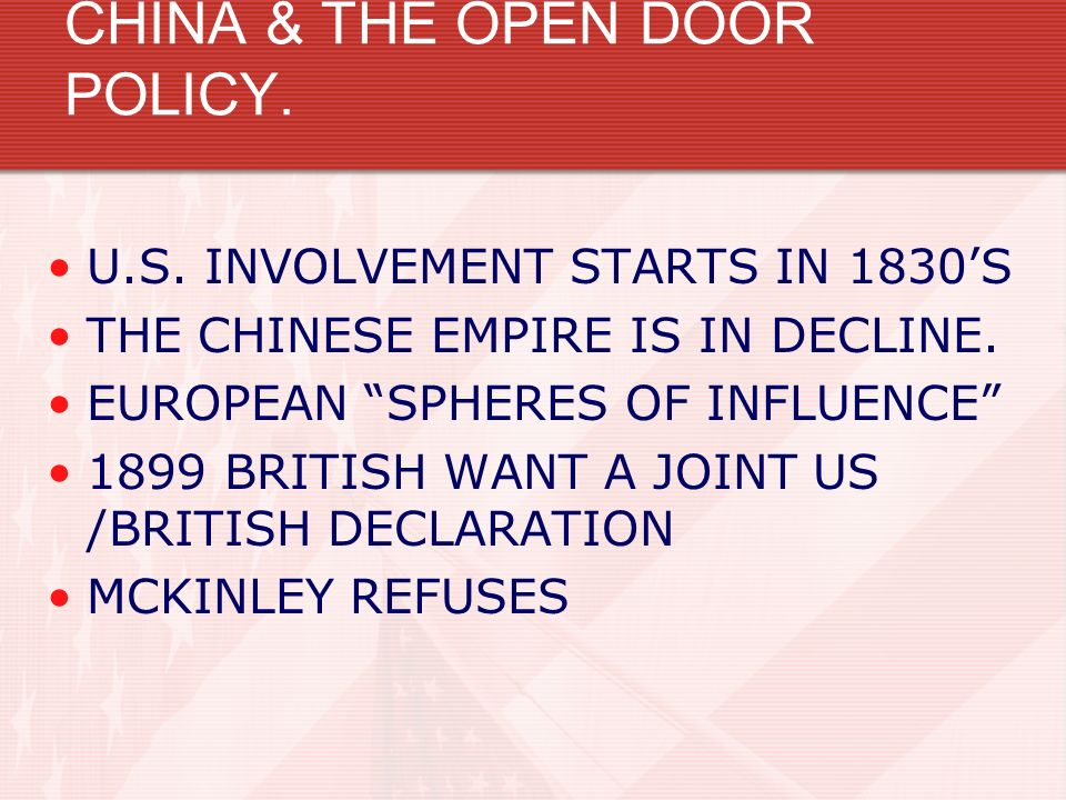 CHINA & THE OPEN DOOR POLICY.