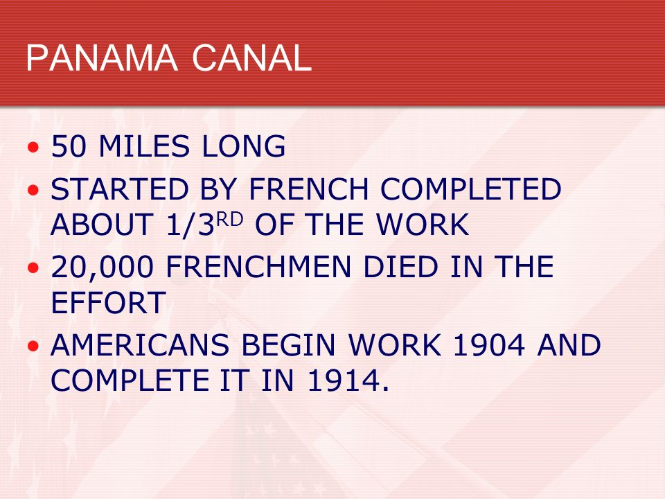 PANAMA CANAL 50 MILES LONG