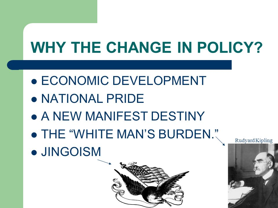 WHY THE CHANGE IN POLICY