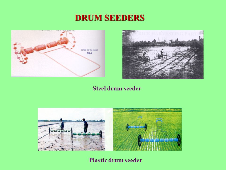 DRUM SEEDERS Steel drum seeder Plastic drum seeder