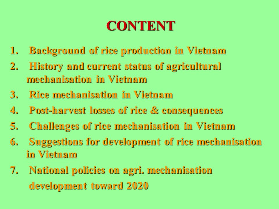 CONTENT 1. Background of rice production in Vietnam