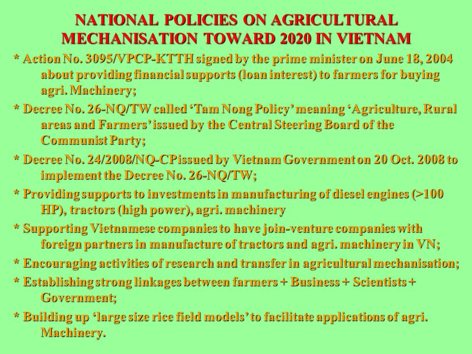 NATIONAL POLICIES ON AGRICULTURAL MECHANISATION TOWARD 2020 IN VIETNAM