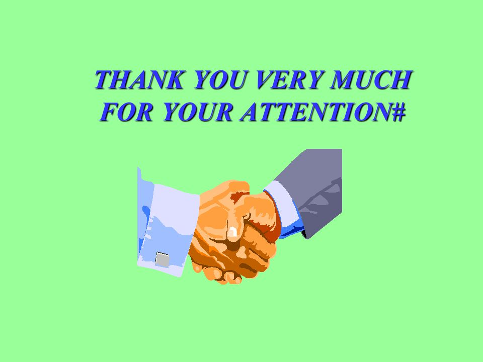 THANK YOU VERY MUCH FOR YOUR ATTENTION#