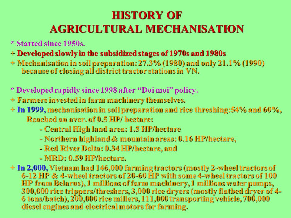 HISTORY OF AGRICULTURAL MECHANISATION
