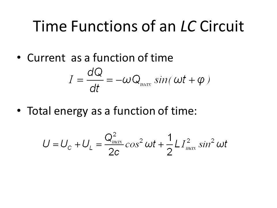 Time Functions of an LC Circuit