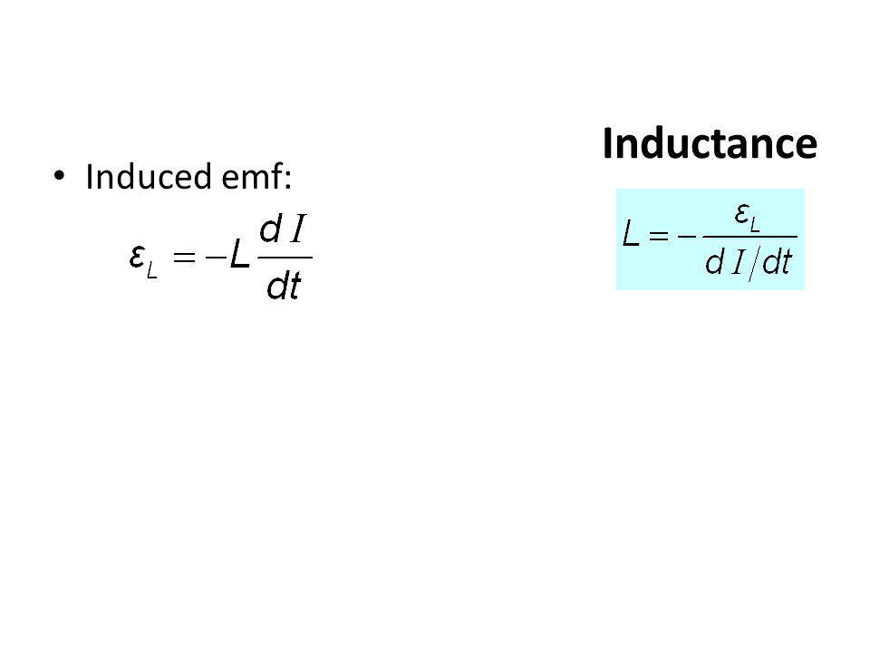 Inductance Induced emf: