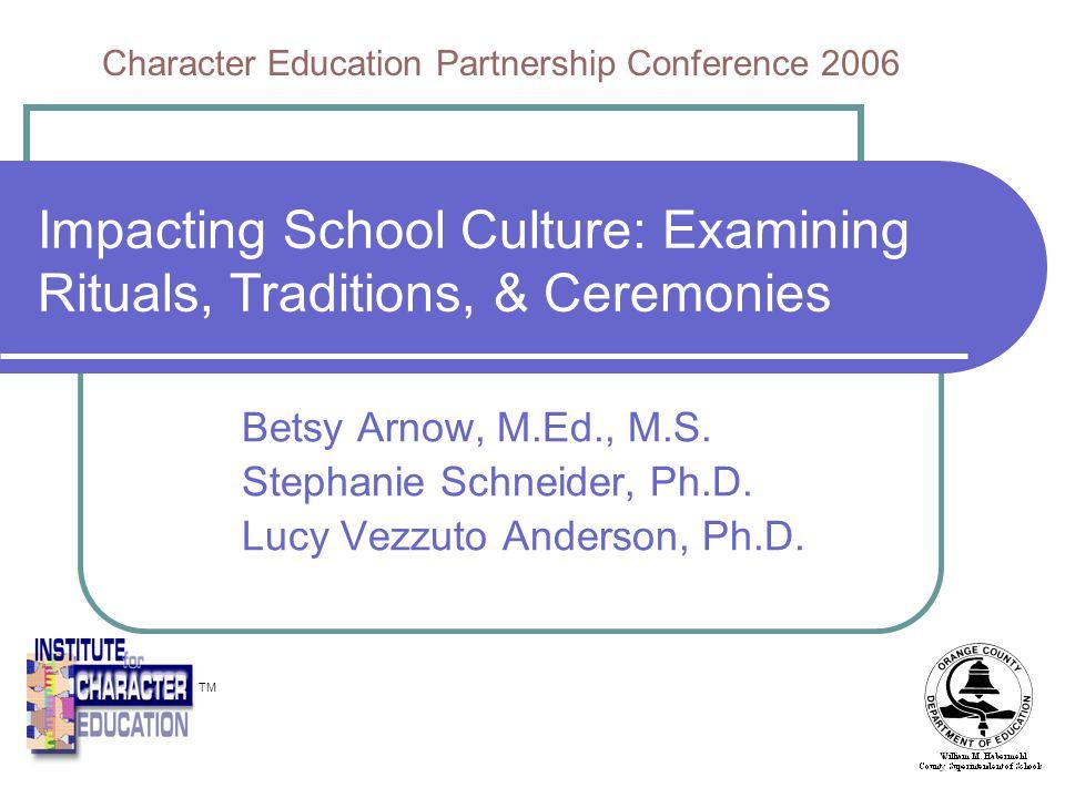 Impacting School Culture: Examining Rituals, Traditions, & Ceremonies