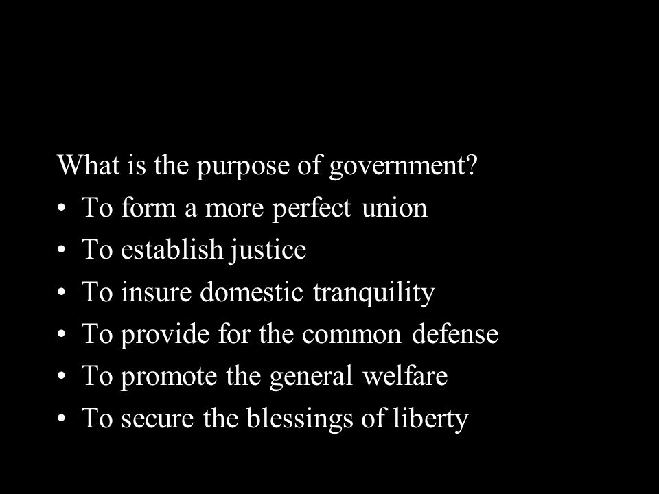 What is the purpose of government