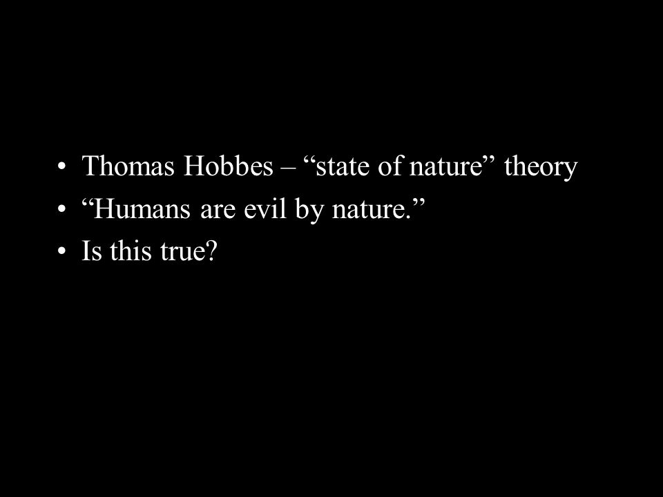 Thomas Hobbes – state of nature theory