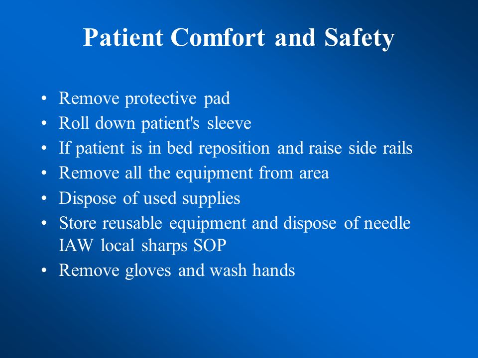 Patient Comfort and Safety