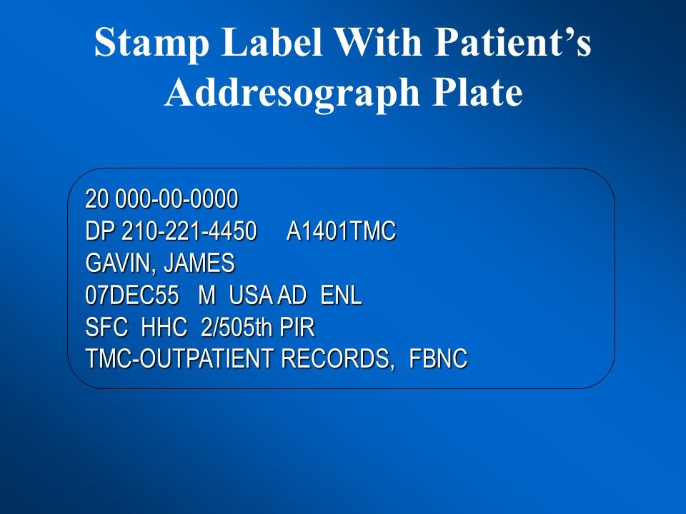 Stamp Label With Patient's Addresograph Plate