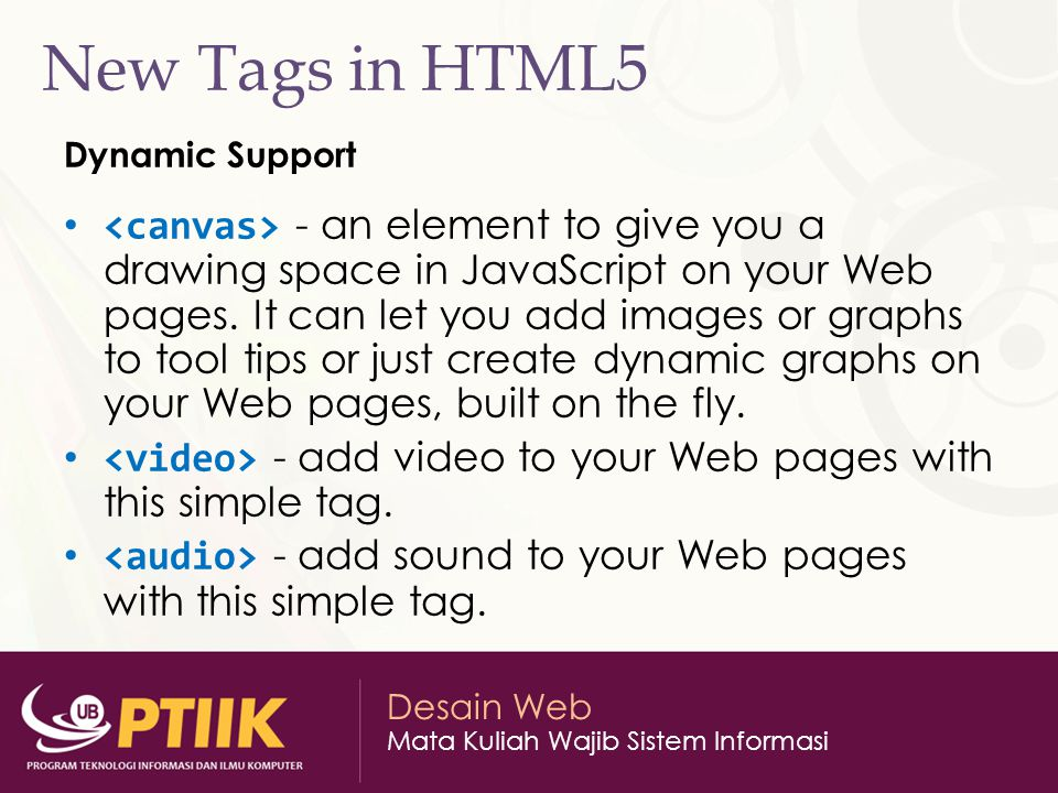 New Tags in HTML5 Dynamic Support.