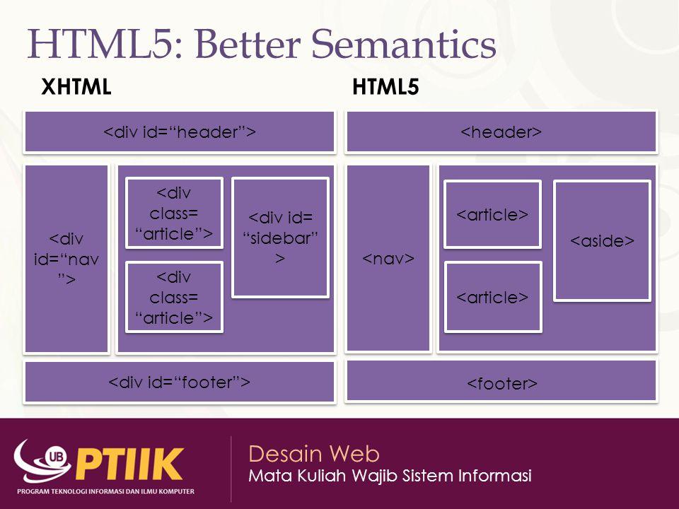 HTML5: Better Semantics