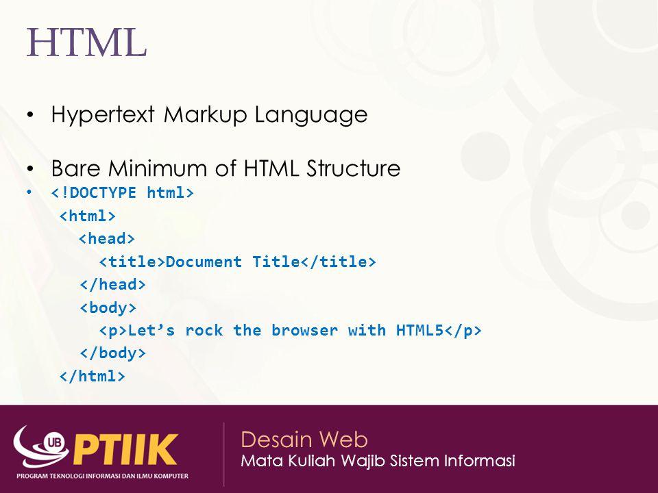 HTML Hypertext Markup Language Bare Minimum of HTML Structure