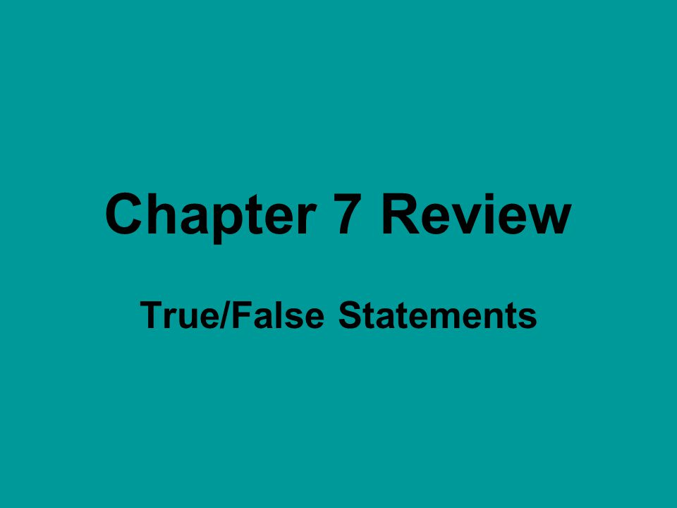 True/False Statements