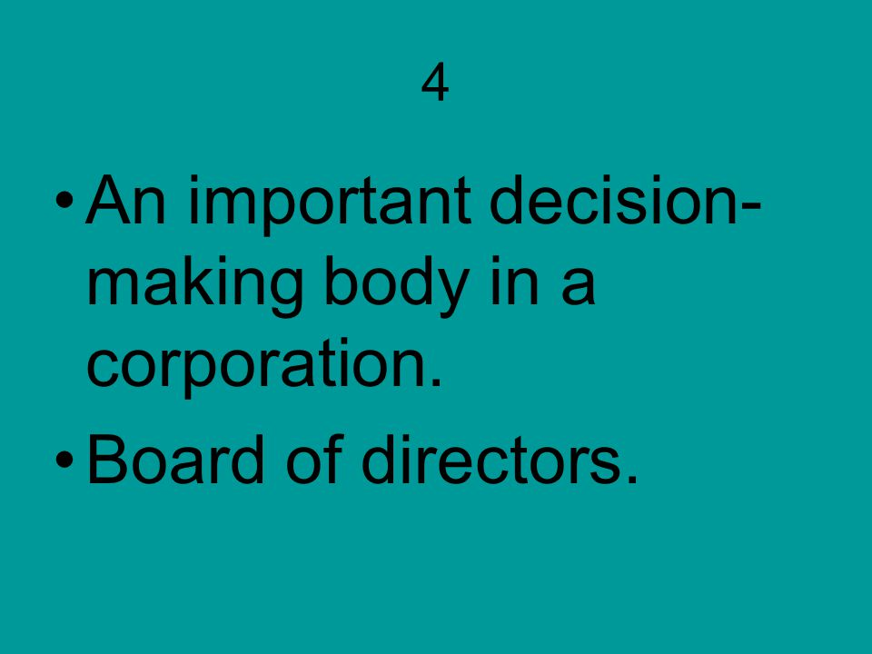 An important decision-making body in a corporation.