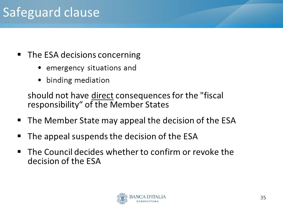 Safeguard clause The ESA decisions concerning