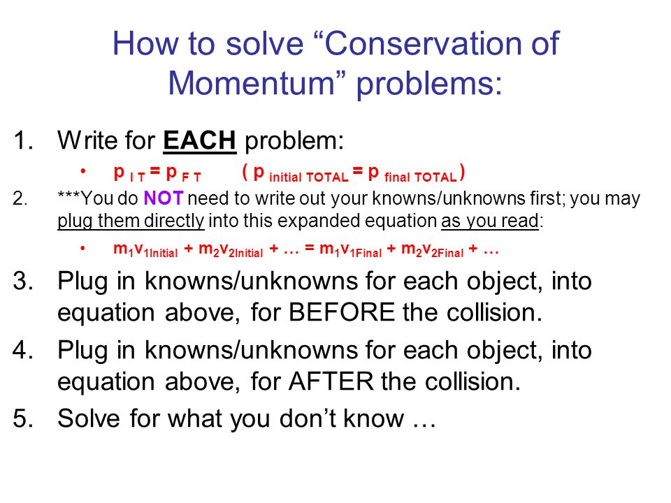 How to solve Conservation of Momentum problems: